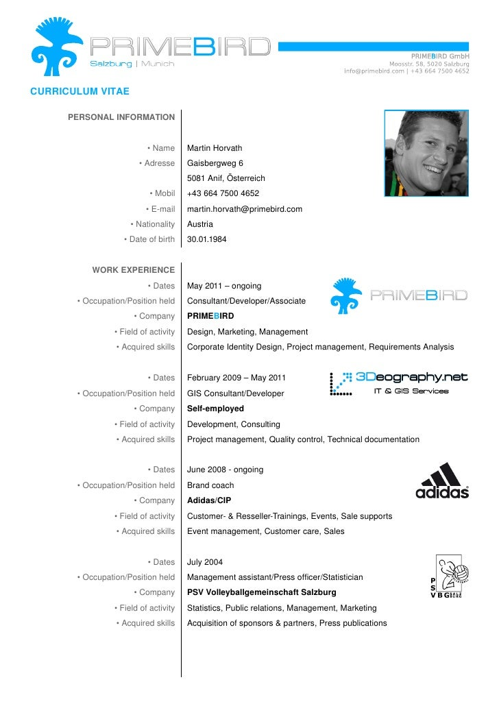 CURRICULUM VITAE      PERSONAL INFORMATION                          • Name      Martin Horvath                       • Adr...