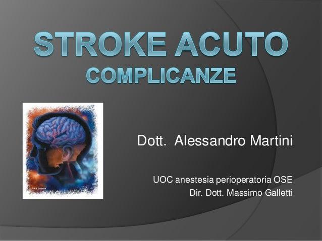 Dott. Alessandro Martini  UOC anestesia perioperatoria OSE         Dir. Dott. Massimo Galletti