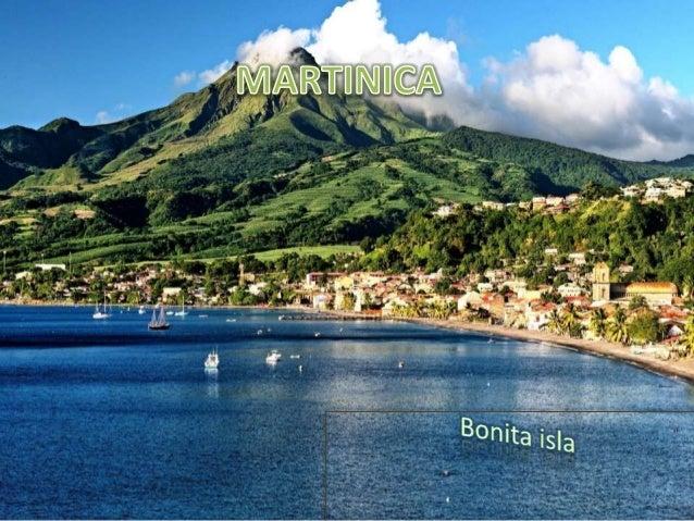 Martinica es una isla de las Antillas Menores situada en el mar Caribe, con una superficie de 1128 km ² Como Guadalupe, es...