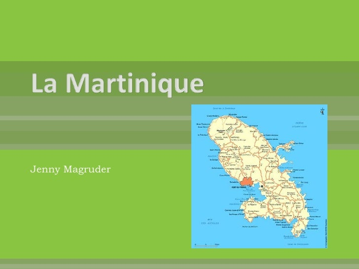 La Martinique<br />Jenny Magruder<br />