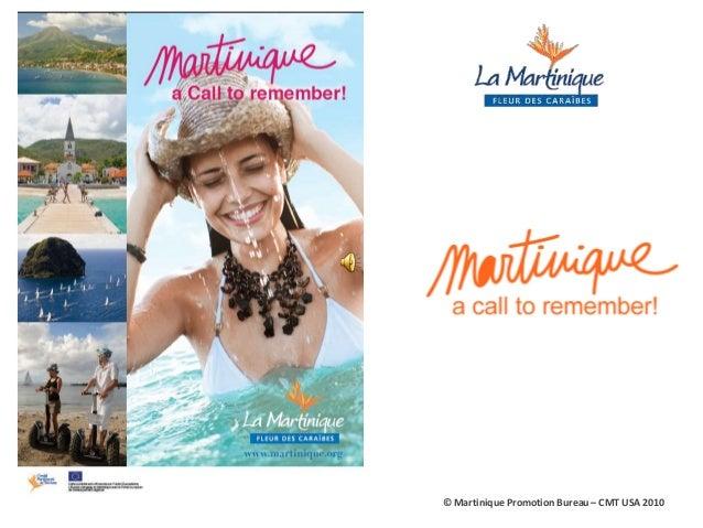 © Martinique Promotion Bureau – CMT USA 2010