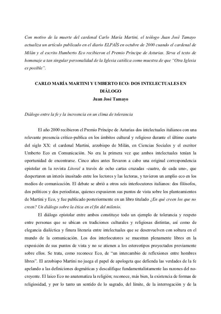 Con motivo de la muerte del cardenal Carlo María Martini, el teólogo Juan José Tamayoactualiza un artículo publicado en el...