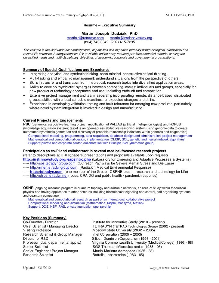 Professional resume – execsummary - highpoints (2011)                                               M. J. Dudziak, PhD    ...