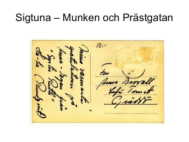Sigtuna – Munken och Prästgatan