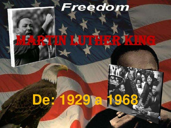 Martin Luther King<br />De: 1929 a 1968<br />