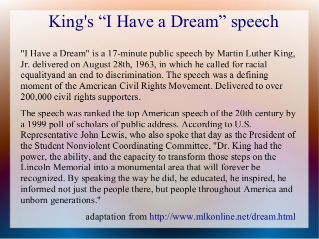 i have a dream speech martin So even though we face the difficulties of today and tomorrow i still have a dream it is a dream deeply rooted in the american dream i have a dream that one day this nation will rise up and live out the true meaning of its creed: 'we hold these truths to be self-evident that all men are created equal i have a dream that one.