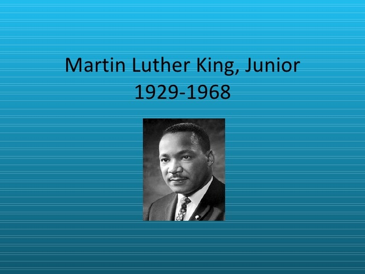 Martin Luther King, Junior 1929-1968