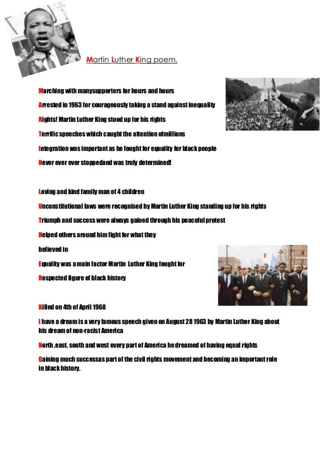 Martin Luther King poem. Marching with manysupporters for hours and hours Arrested in 1963 for courageously taking a stand...