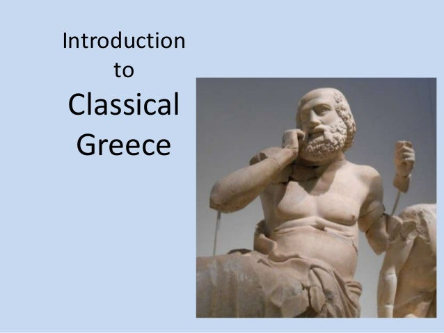 Introduction to  Classical Greece