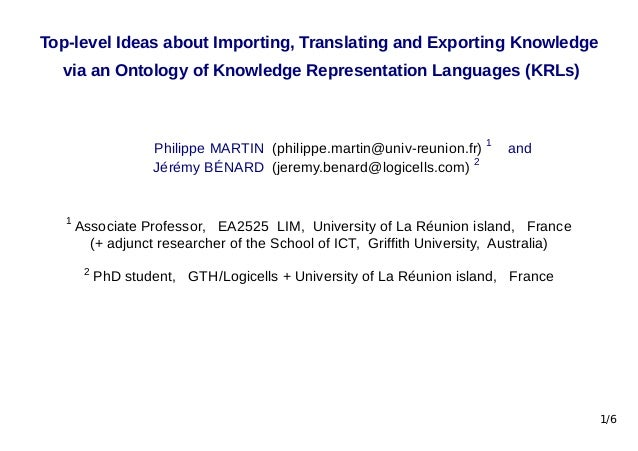 Top-level Ideas about Importing, Translating and Exporting Knowledge via an Ontology of Knowledge Representation Languages...
