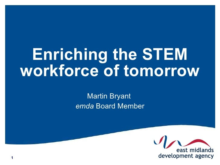 Enriching the STEM workforce of tomorrow  Martin Bryant  emda  Board Member