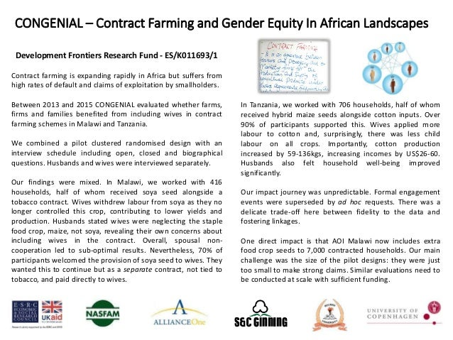 Development Frontiers Research Fund - ES/K011693/1 Contract farming is expanding rapidly in Africa but suffers from high r...