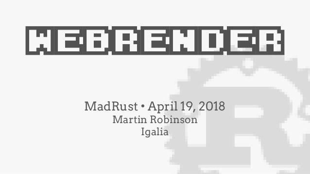 WebRender (MadRust)