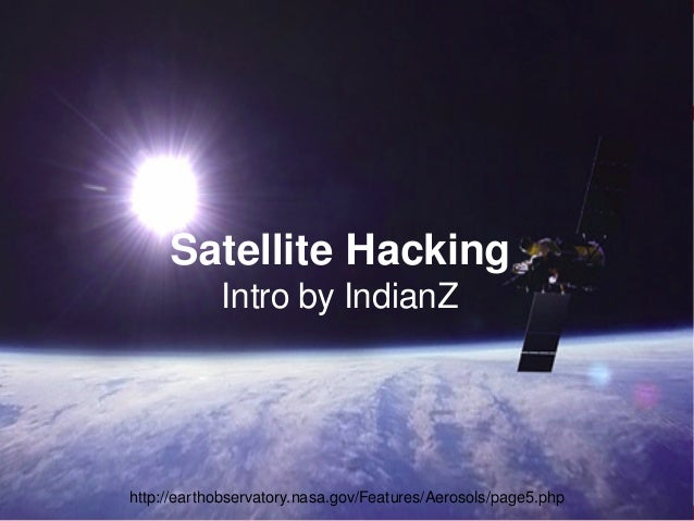 A brief overview on satellite hacking