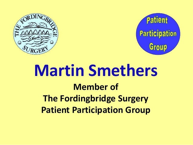 Martin Smethers Member of The Fordingbridge Surgery Patient Participation Group