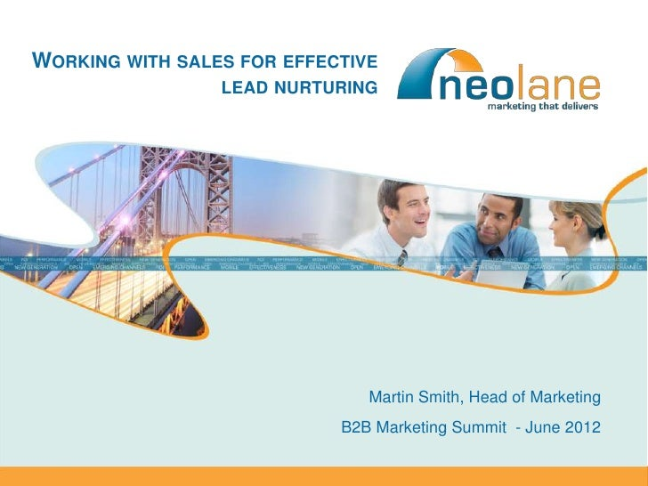 WORKING WITH SALES FOR EFFECTIVE                           LEAD NURTURING                                        Martin Sm...