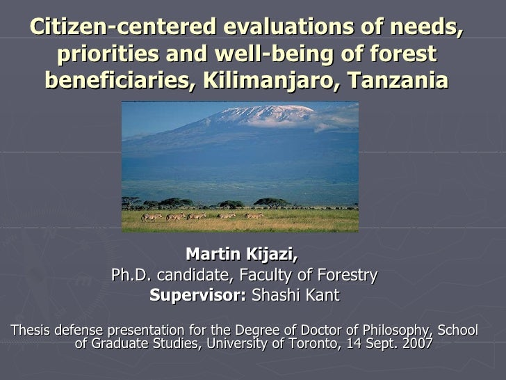 Citizen-centered evaluations of needs, priorities and well-being of forest beneficiaries, Kilimanjaro, Tanzania <ul><li>Ma...