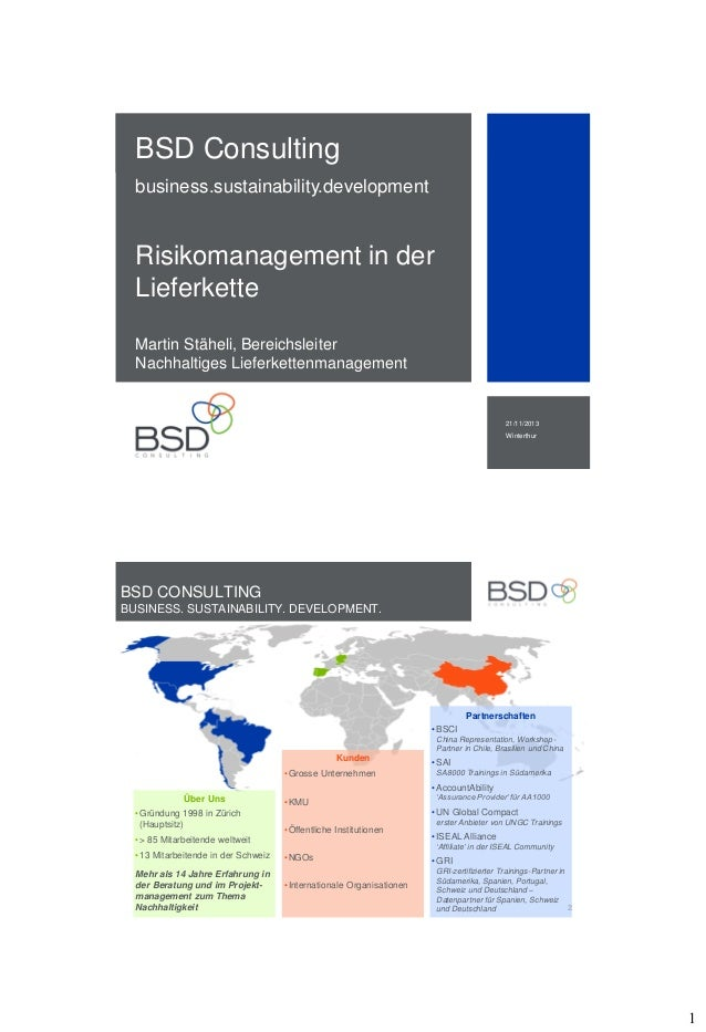 BSD Consulting business.sustainability.development  Risikomanagement in der Lieferkette Martin Stäheli, Bereichsleiter Nac...
