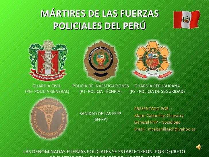 """<ul><li>""""  LAS DENOMINADAS FUERZAS POLICIALES SE ESTABLECIERON, POR DECRETO LEGISLATIVO 371-  LEY DE BASES DE LAS FFPP - 1..."""
