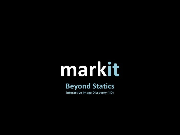 mark it Beyond Statics Interactive Image Discovery (IID)