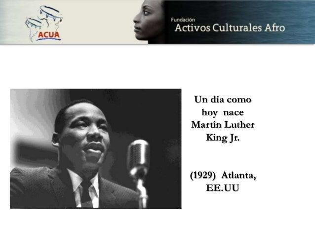 Un día como hoy nace Martín Luther King Jr. (1929) Atlanta, EE.UU
