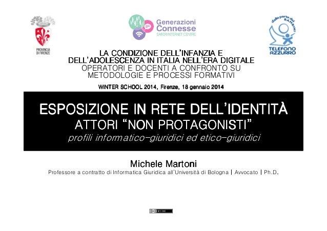 DELL' LA CONDIZIONE DELL'INFANZIA E DELL' NELL' DELL'ADOLESCENZA IN ITALIA NELL'ERA DIGITALE OPERATORI E DOCENTI A CONFRON...