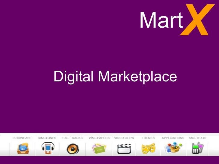 Mart     XDigital Marketplace