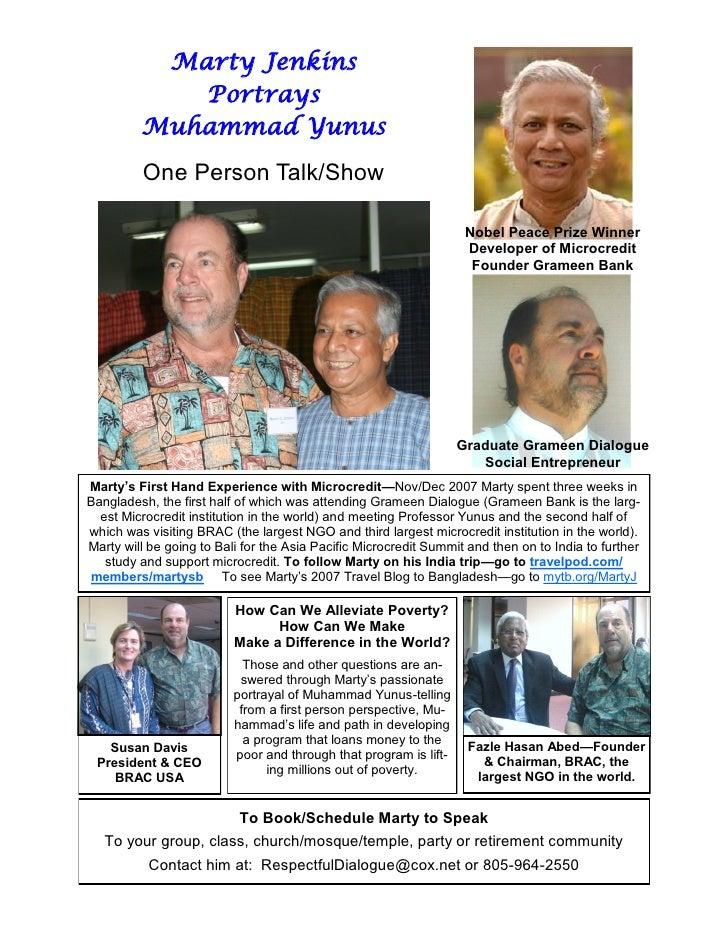 Marty Jenkins             Portrays          Muhammad Yunus           One Person Talk/Show                                 ...
