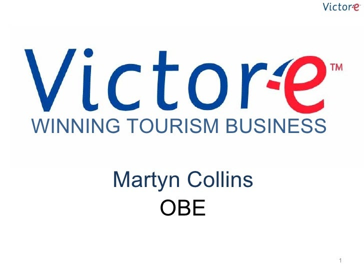 Martyn Collins OBE WINNING TOURISM BUSINESS