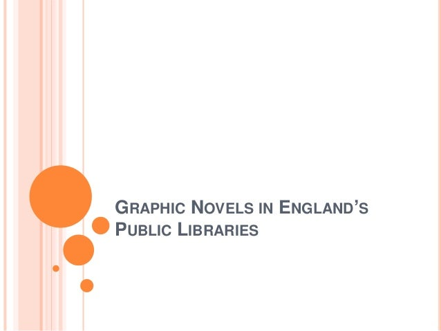 GRAPHIC NOVELS IN ENGLAND'S PUBLIC LIBRARIES