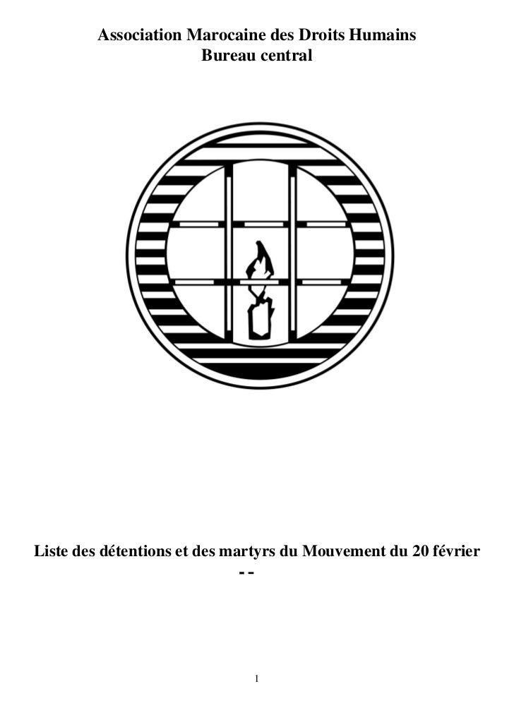 Association Marocaine des Droits Humains                     Bureau centralListe des détentions et des martyrs du Mouvemen...