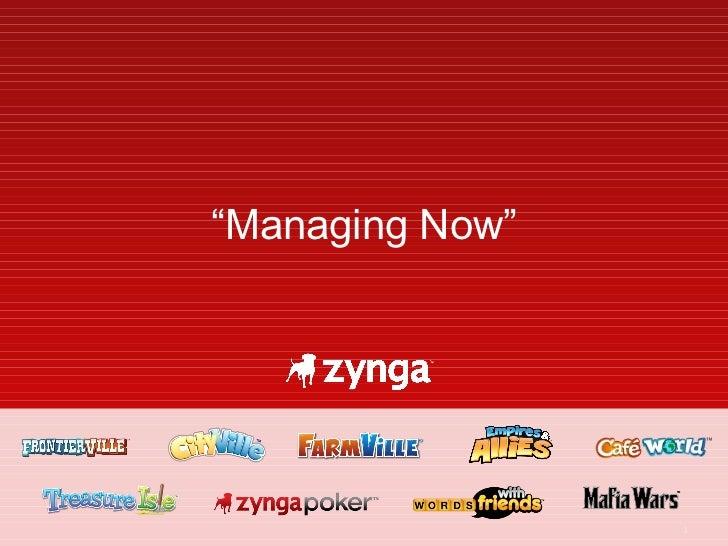 """ Managing Now"""