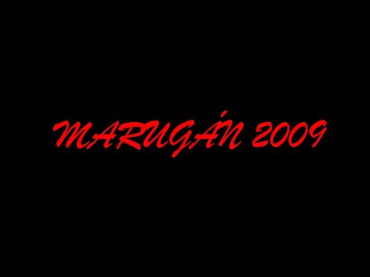 MARUGÁN 2009