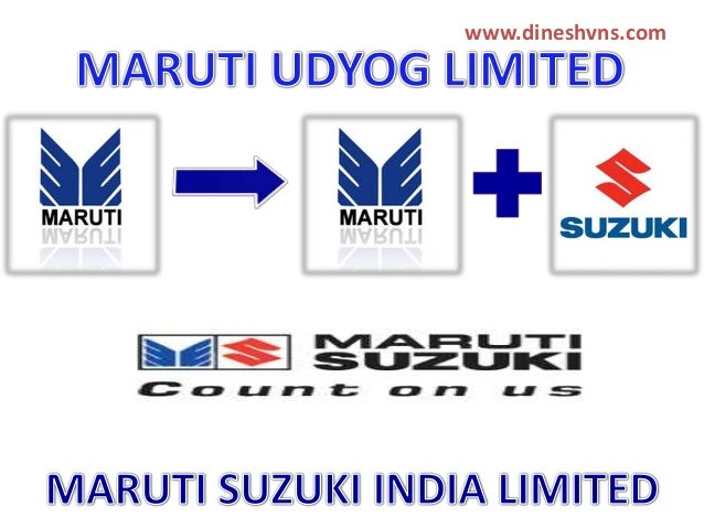 maruti udyog limited Maruti suzuki india limited is a publicly listed automaker in india on 17 september 2007, maruti udyog was renamed to maruti suzuki india limited.