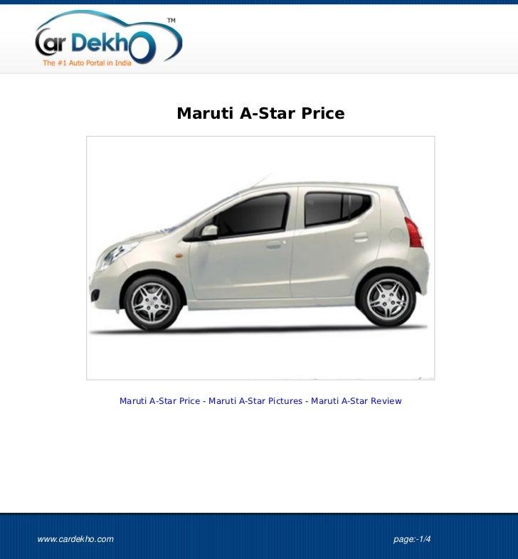 Maruti A-Star Price                   Maruti A-Star Price - Maruti A-Star Pictures - Maruti A-Star Reviewwww.cardekho.com ...
