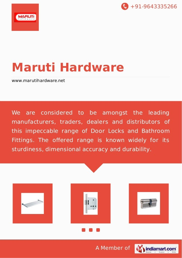 Bathroom Accessories Fittings. +91 9643335266 Maruti Hardware  Www.marutihardware.net We Are Considered To Be ...