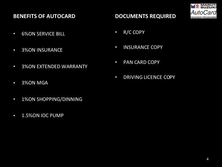 <ul><li>BENEFITS OF AUTOCARD </li></ul><ul><li>6%ON SERVICE BILL </li></ul><ul><li>3%ON INSURANCE </li></ul><ul><li>3%ON E...