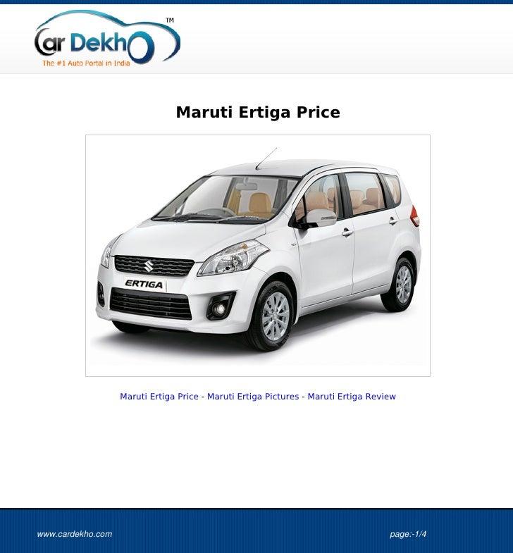 Maruti Ertiga Price                   Maruti Ertiga Price - Maruti Ertiga Pictures - Maruti Ertiga Reviewwww.cardekho.com ...