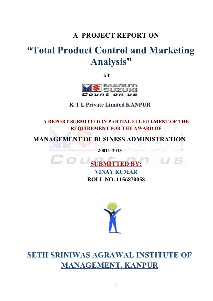"A PROJECT REPORT ON""Total Product Control and Marketing              Analysis""                      AT           K T L Pri..."