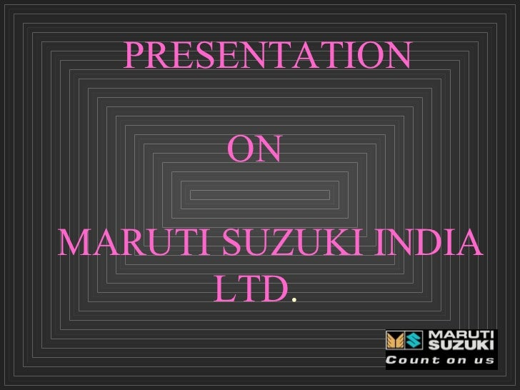 maruti ppt Here is all detail about marketing of maruti suzuki company.