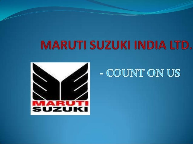 INTRODUCTION  Maruti Udyog Limited(MUL) : established in February 1981, through the actual production commenced in 1983 w...
