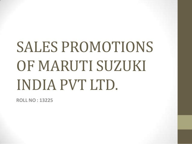 marketing mix for maruti suzuki The ad campaign has been conceptualisedd by hakuhodo percept etbrandequity  with a mix of surreal lighting and dramatic sound  avp marketing, maruti suzuki,.