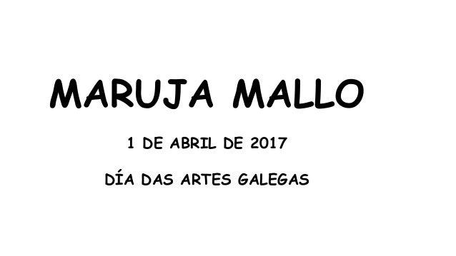 MARUJA MALLO 1 DE ABRIL DE 2017 DÍA DAS ARTES GALEGAS
