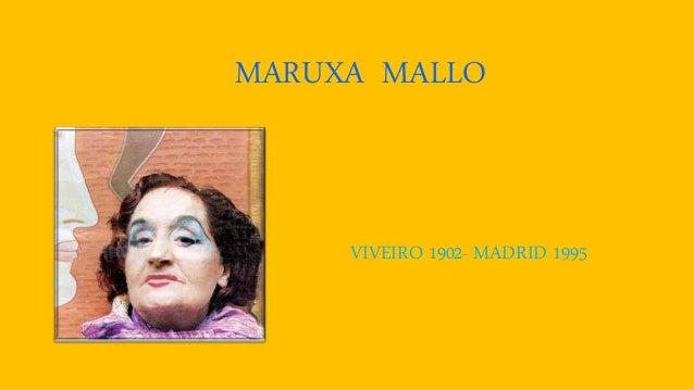 MARUXA MALLO VIVEIRO 1902- MADRID 1995