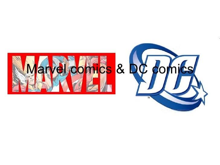 Marvel comics & DC comics
