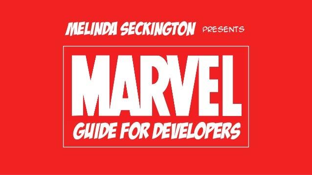 guide for developers Melinda Seckington presents