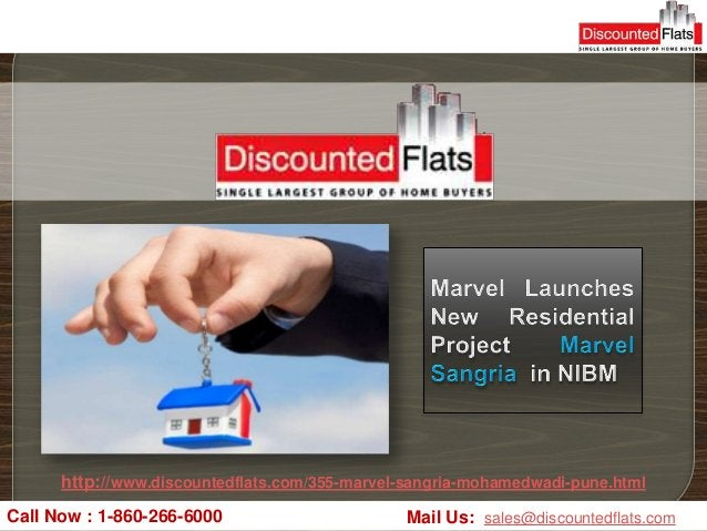 http://www.discountedflats.com/355-marvel-sangria-mohamedwadi-pune.htmlCall Now : 1-860-266-6000                      Mail...