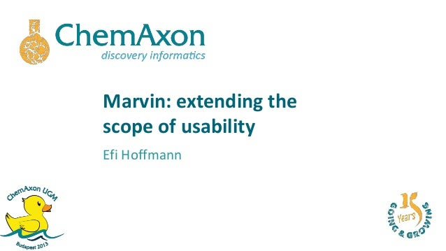 Marvin: extending thescope of usabilityEfi Hoffmann