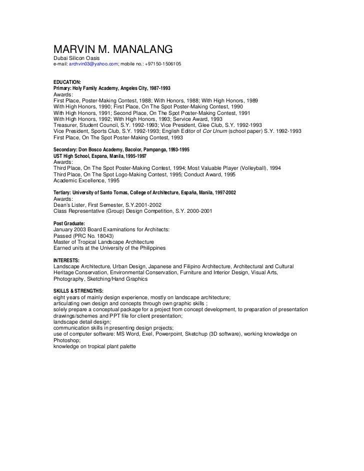 MARVIN M. MANALANGDubai Silicon Oasise-mail: archvin03@yahoo.com; mobile no.: +97150-1506105EDUCATION:Primary: Holy Family...