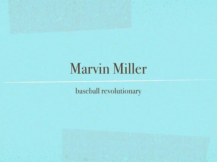 Marvin Miller baseball revolutionary